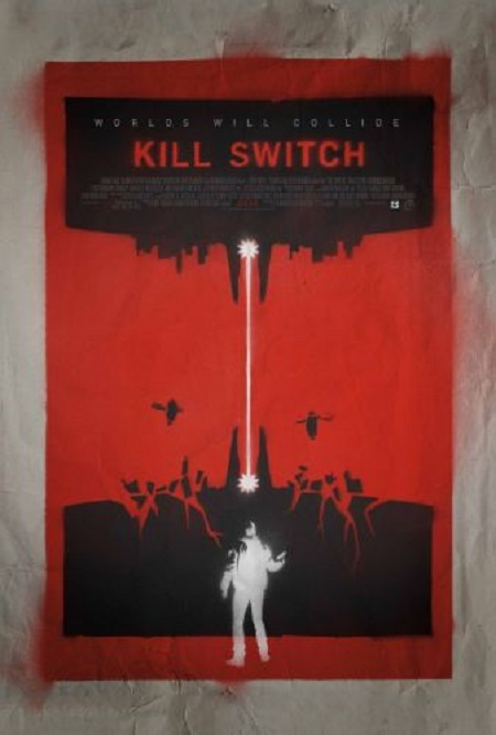 Kill Switch (2017) 720p WEB-DL 750MB - MkvCage