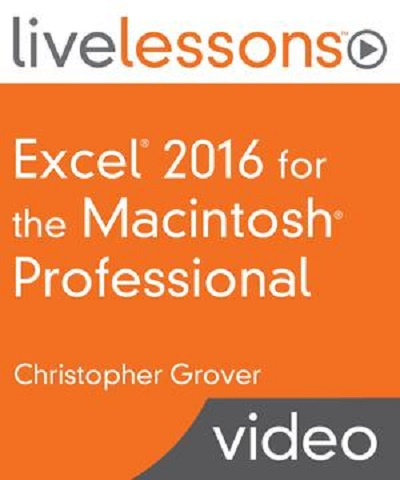 Excel 2016 for the Macintosh Professional by Christopher Grover