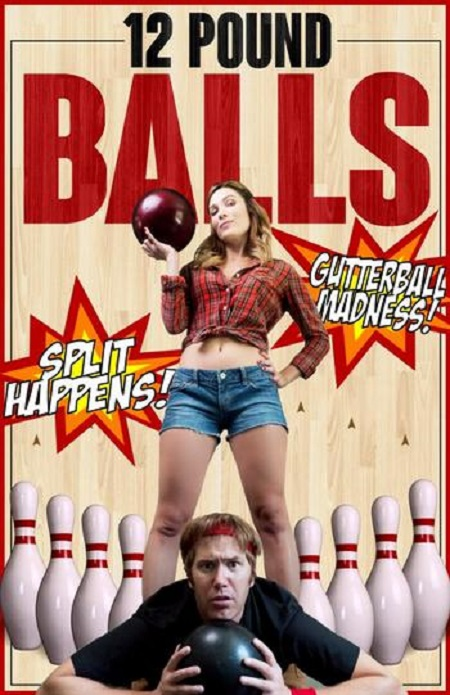 12 Pound Balls (2017) 1080p WEB-DL AAC2.0 H264-FGT