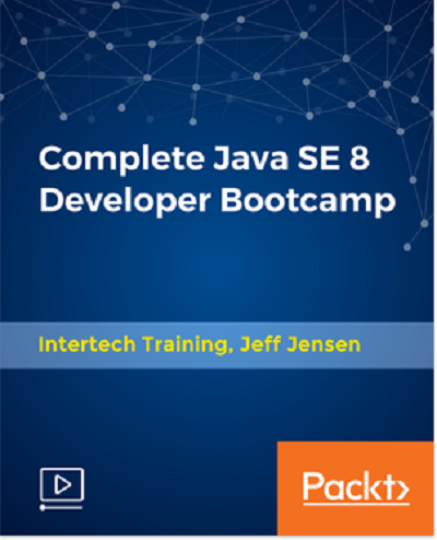 Complete Java SE 8 Developer Bootcamp - Jeff Jensen