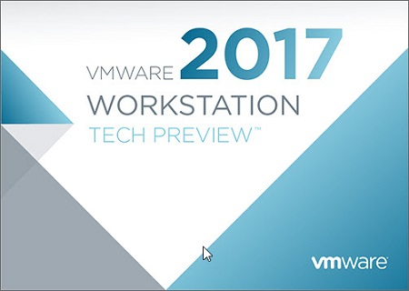 VMware Workstation Tech Preview 2017 Pro Build 6056110 (x64)