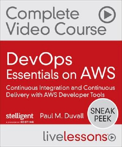 DevOps Essentials on AWS by Paul M. Duvall | 8.67 GB