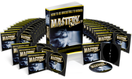 How to be Irresistible to Women: Mastery Series | 1.0 GB