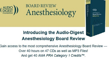 Audio Digest Anesthesia Board Review