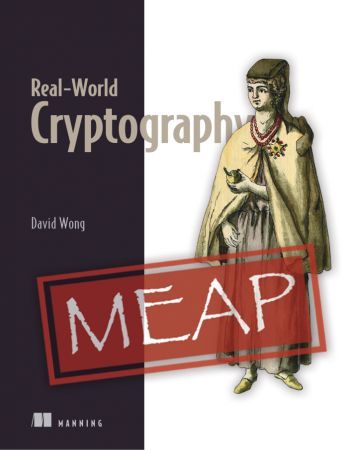 Real-World Cryptography (MEAP V6)