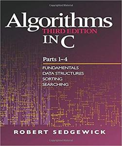 Algorithms in C, Parts 1-4: Fundamentals, Data Structures, Sorting, Searching [PDF]
