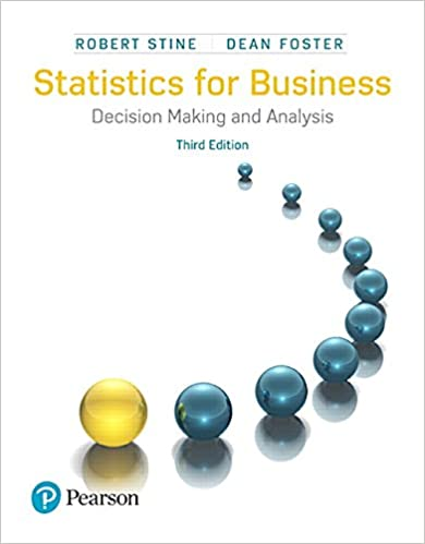 Statistics for Business: Decision Making and Analysis, 3rd Edition