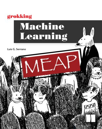 Grokking Machine Learning (MEAP)