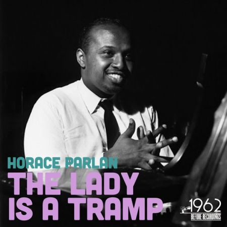 Horace Parlan - The Lady Is a Tramp (2020)
