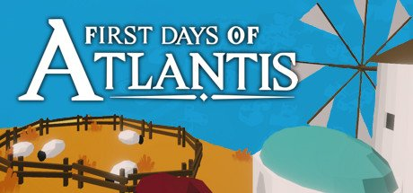First Days of Atlantis-Unleashed